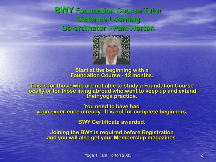 Bwy foundation course tutor distance learning co ordinator pam horton