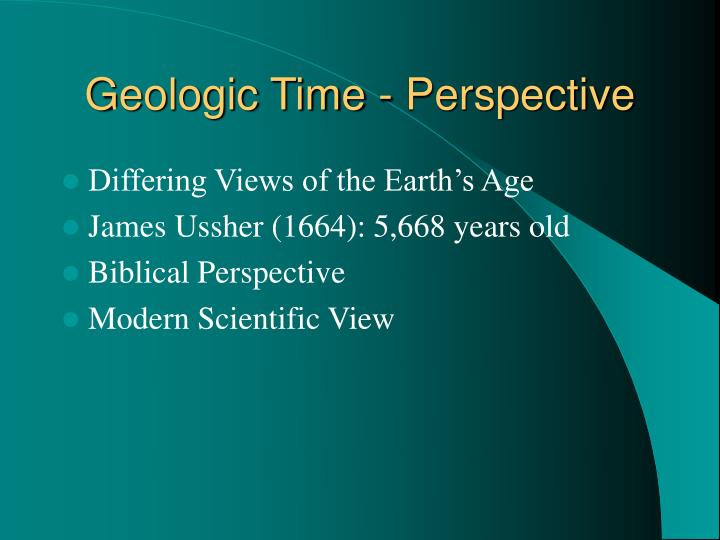 Geologic time perspective
