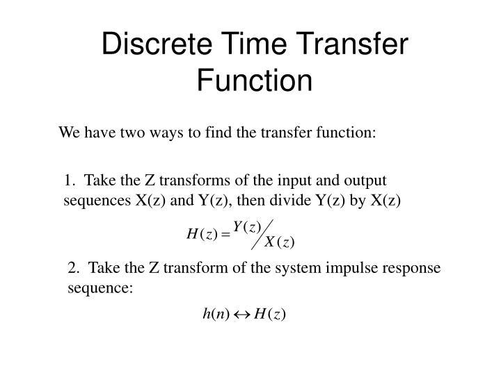 Discrete Time Transfer Function