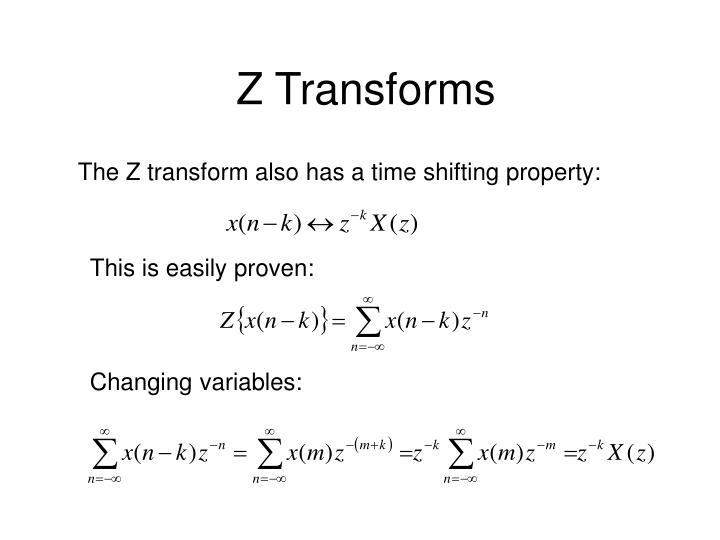 Z Transforms