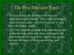 the five decision types1
