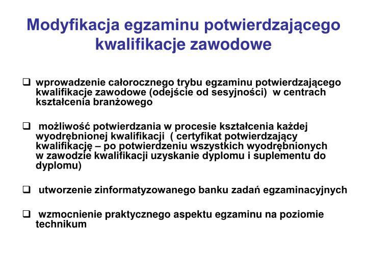 Modyfikacja egzaminu potwierdzającego kwalifikacje zawodowe