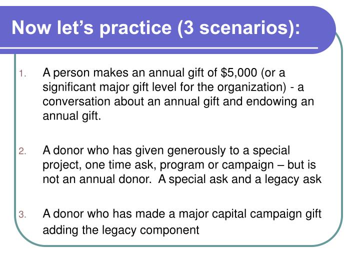 Now let's practice (3 scenarios):