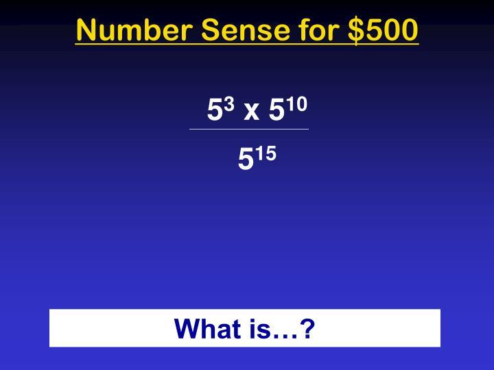 Number Sense for $500