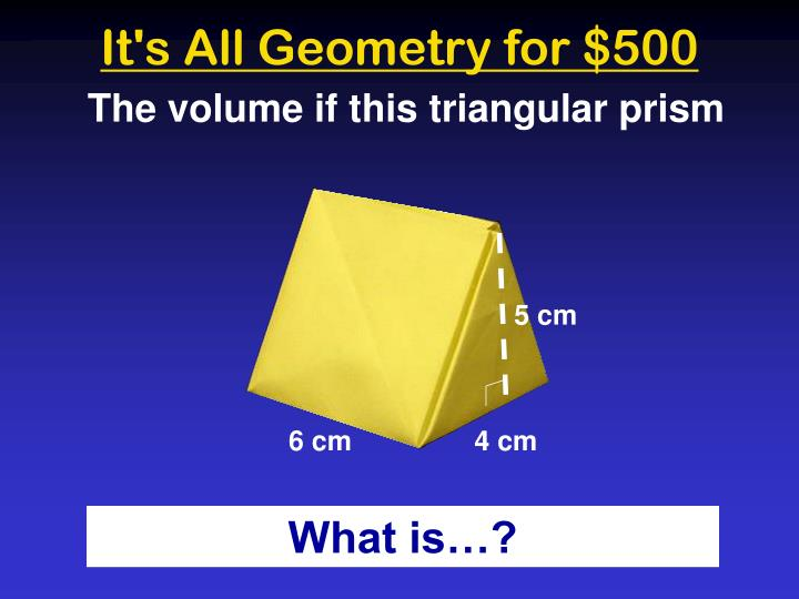 It's All Geometry for $500