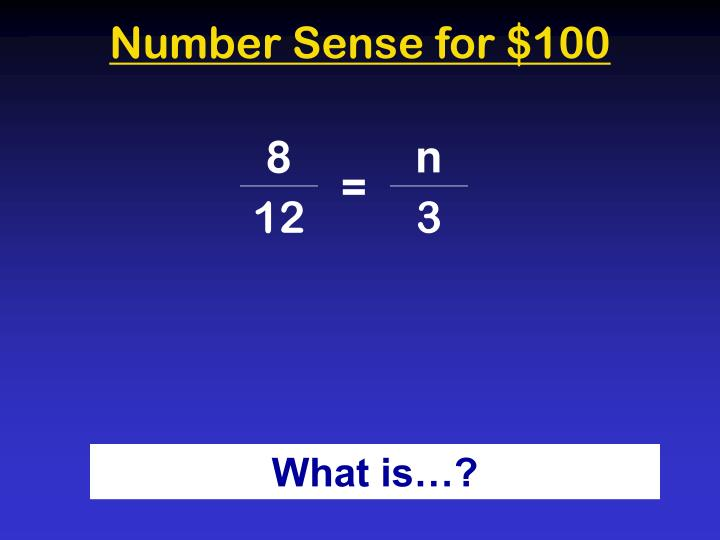 Number Sense for $100