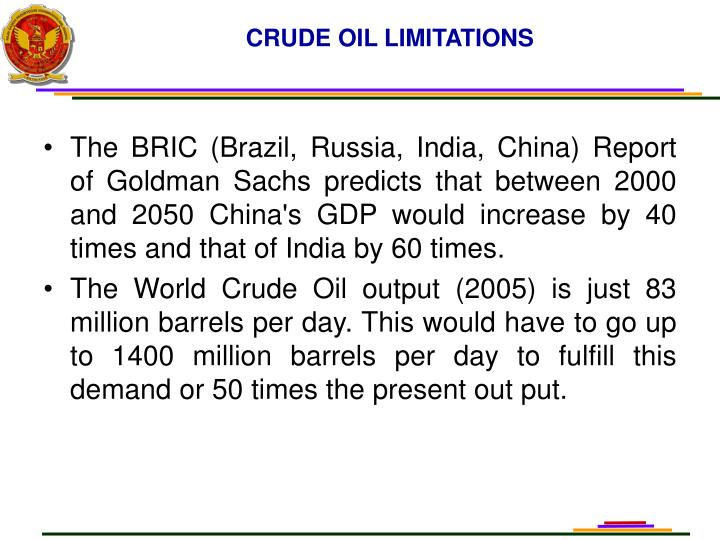 CRUDE OIL LIMITATIONS