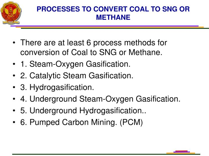 PROCESSES TO CONVERT COAL TO SNG OR METHANE