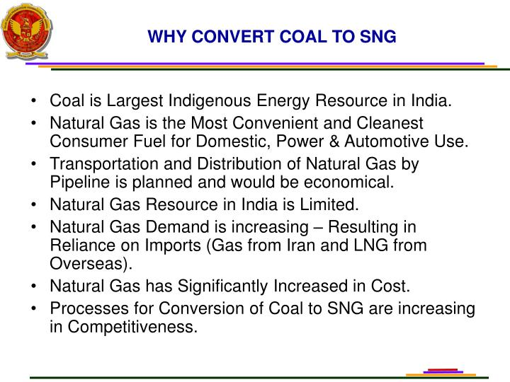 WHY CONVERT COAL TO SNG