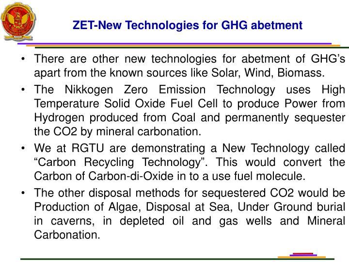 ZET-New Technologies for GHG abetment