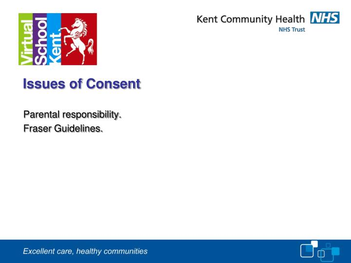 Issues of Consent