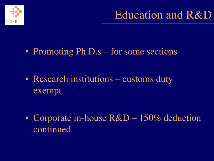 Education and R&D