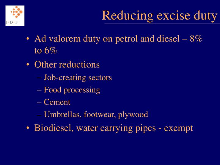 Reducing excise duty