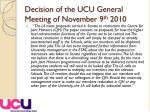 decision of the ucu general meeting of november 9 th 2010