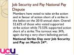 job security and pay national pay dispute