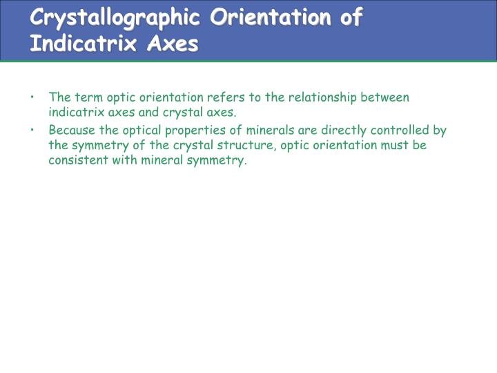 Crystallographic Orientation of Indicatrix Axes
