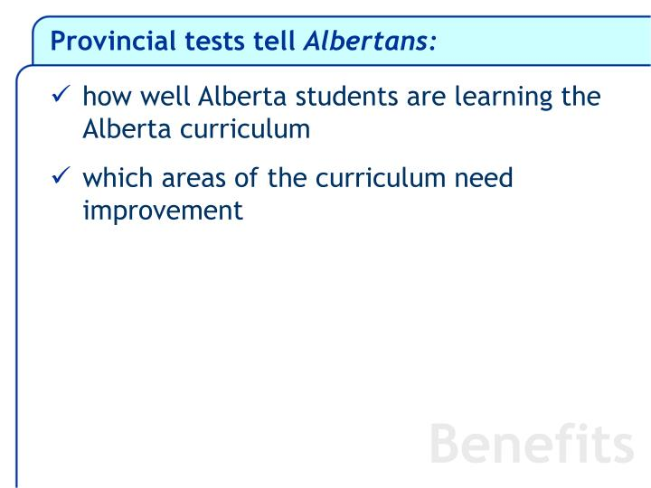 Provincial tests tell