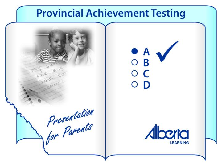 Provincial tests tell parents