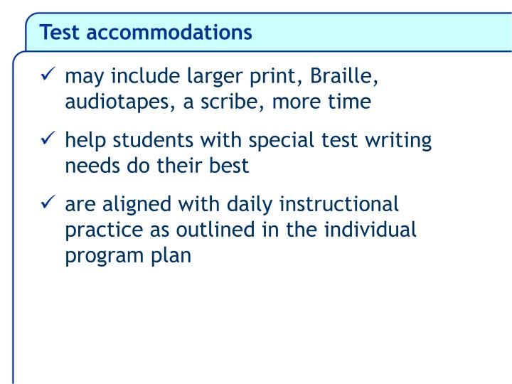 Test accommodations