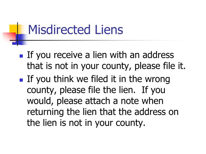 Misdirected Liens