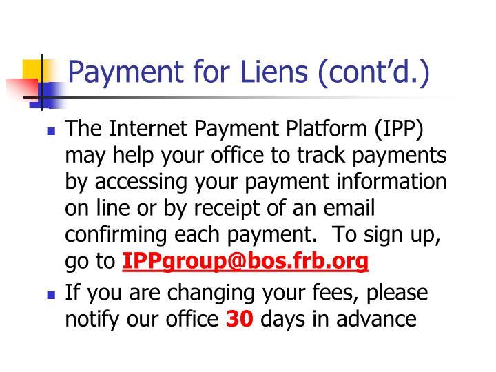 Payment for Liens (cont'd.)