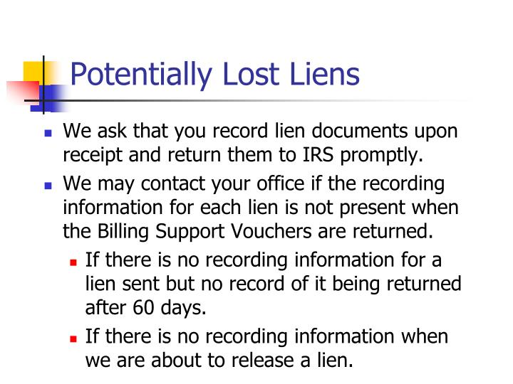 Potentially Lost Liens