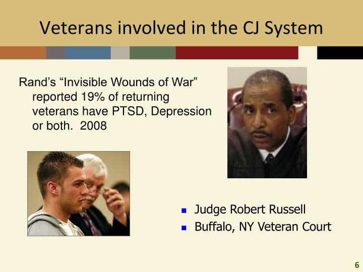 Veterans involved in the CJ System