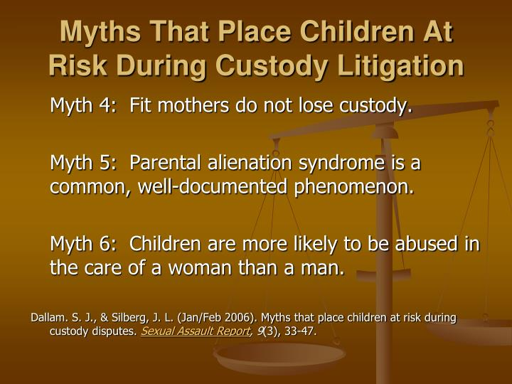 Myths That Place Children At Risk During Custody Litigation