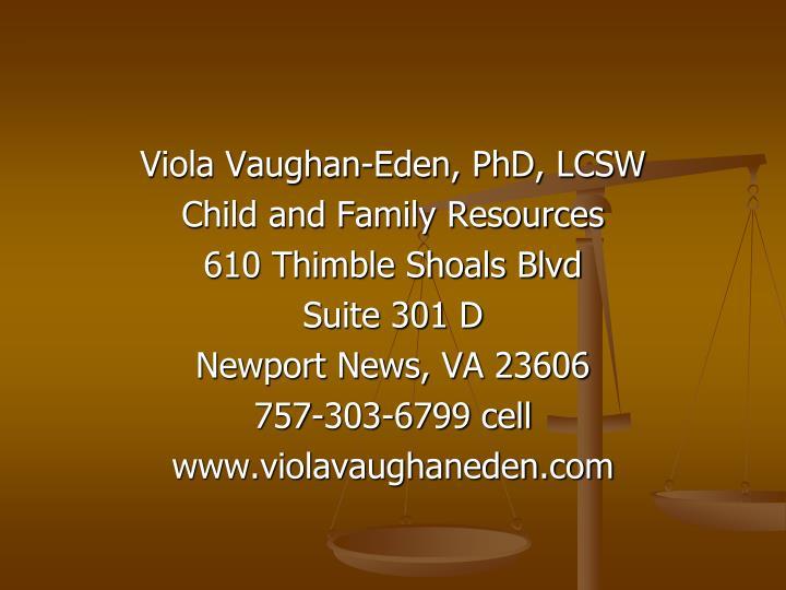 Viola Vaughan-Eden, PhD, LCSW