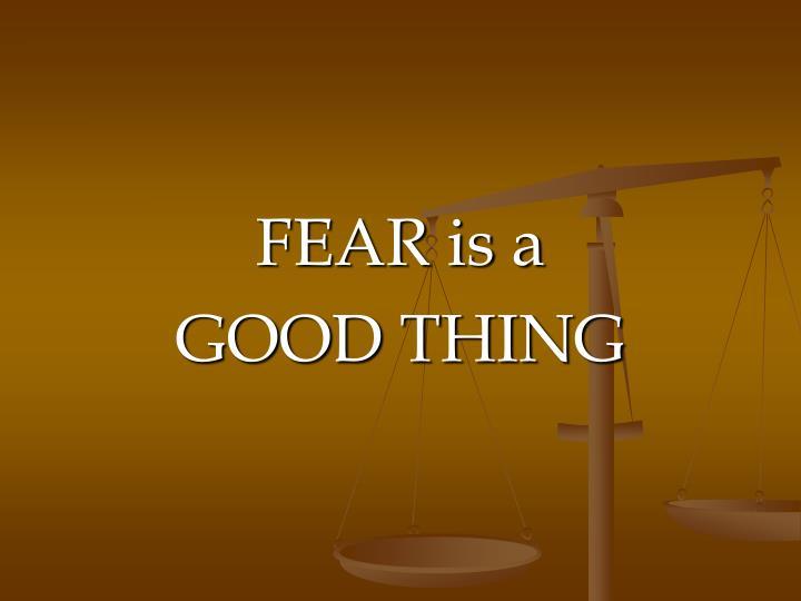 FEAR is a