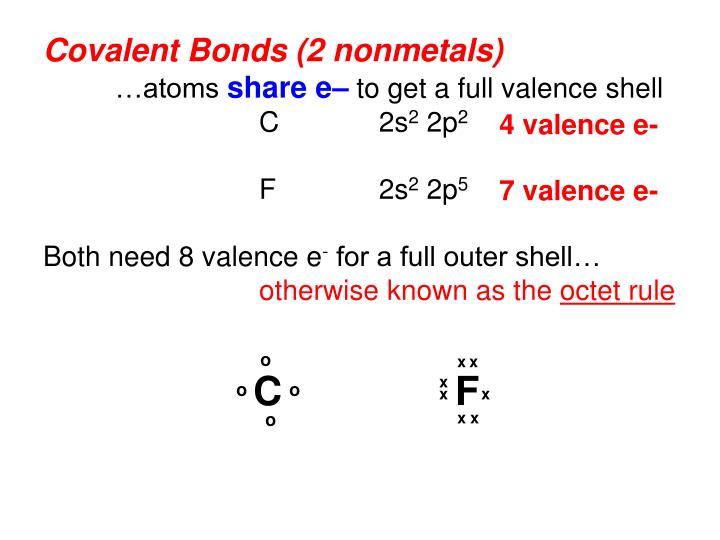 Covalent Bonds (2 nonmetals)