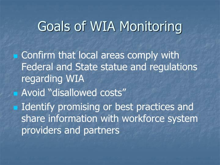 Goals of wia monitoring