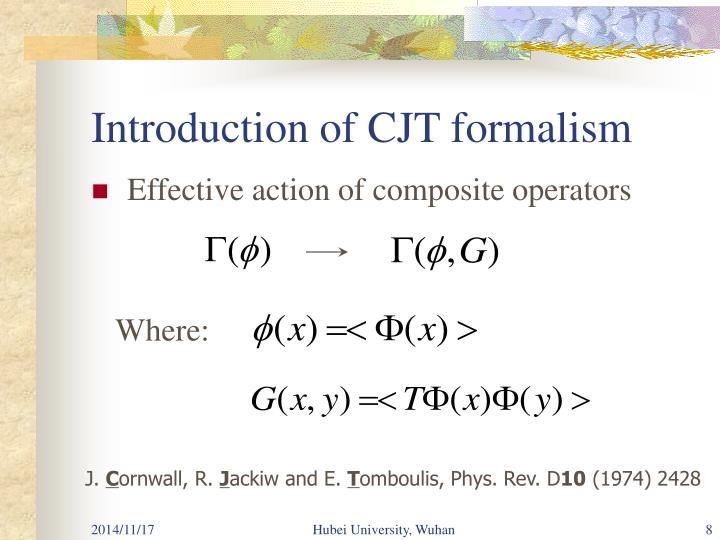 Introduction of CJT formalism