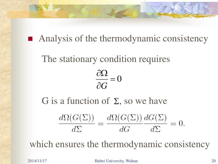 Analysis of the thermodynamic consistency