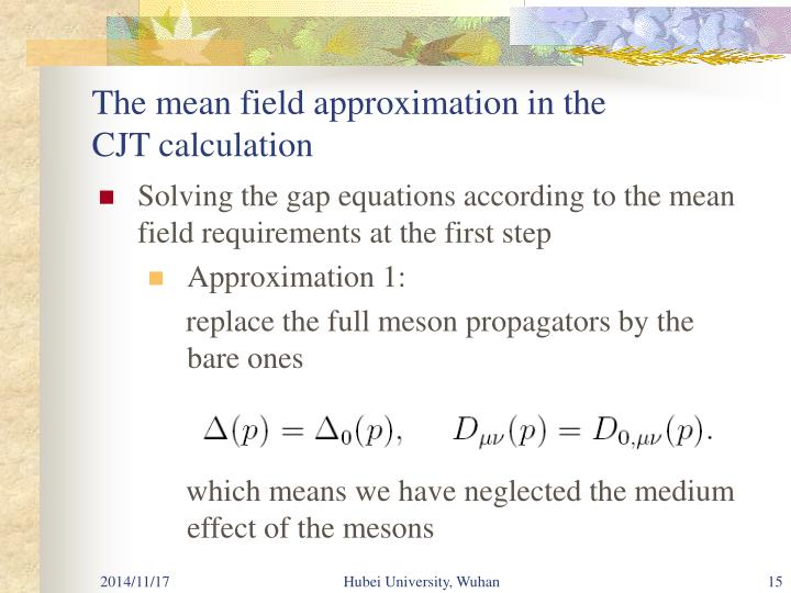 The mean field approximation in the CJT calculation