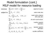model formulation cont milp model for resource loading