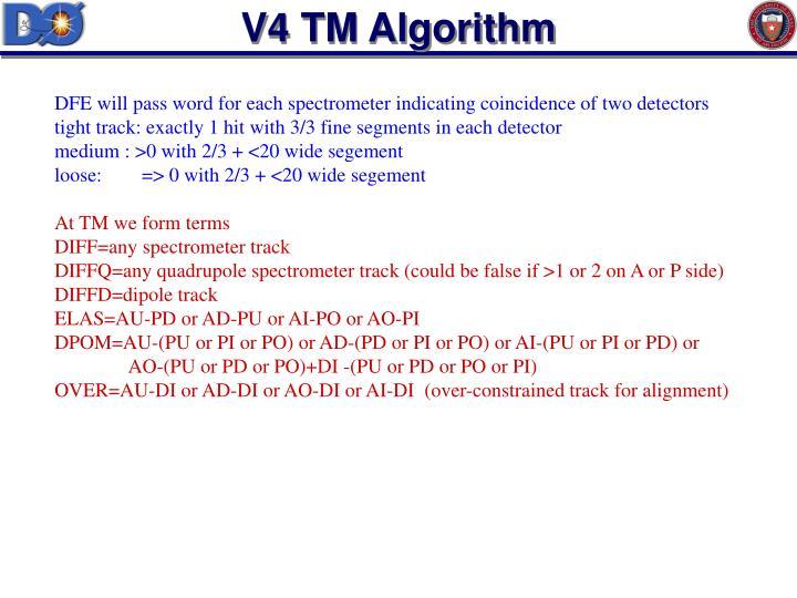V4 TM Algorithm