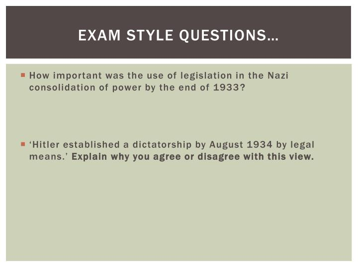 Exam Style Questions…
