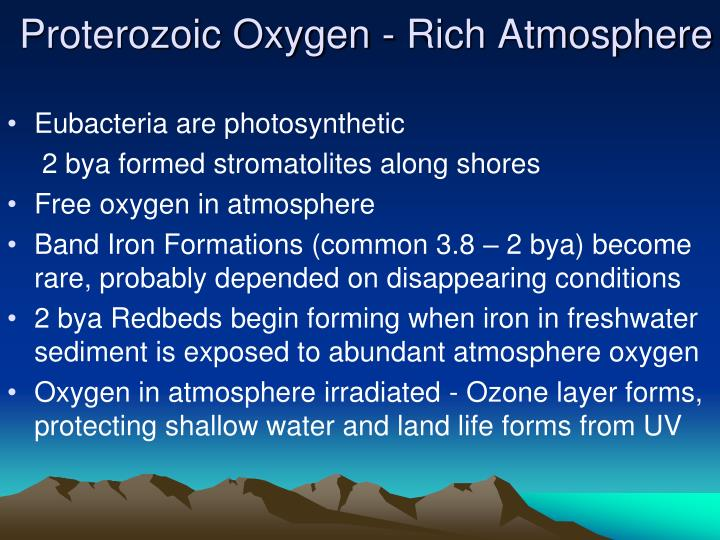 Proterozoic Oxygen - Rich Atmosphere