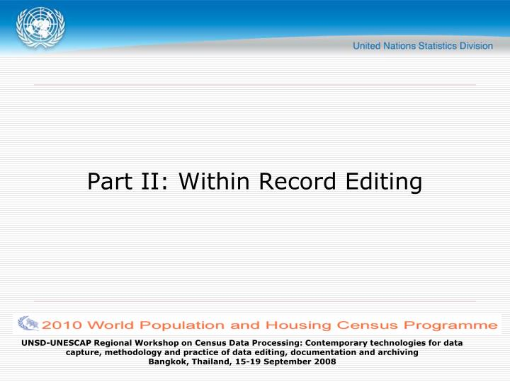 Part II: Within Record Editing