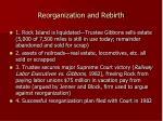 reorganization and rebirth