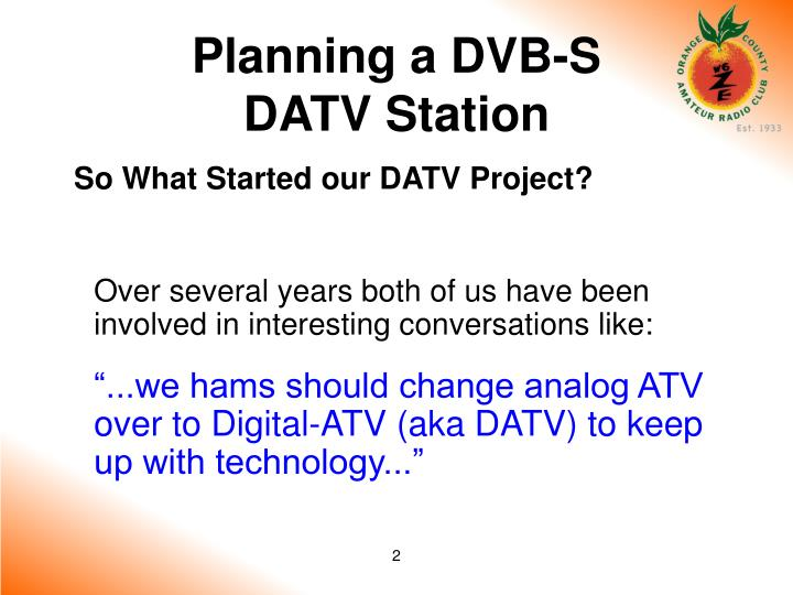 Planning a dvb s datv station