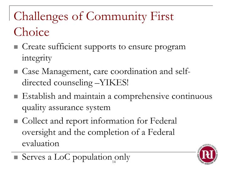 Challenges of Community First Choice