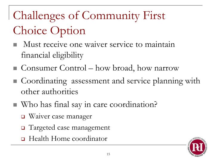 Challenges of Community First Choice Option