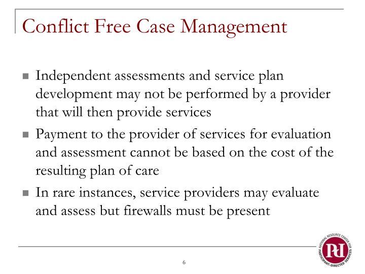 Conflict Free Case Management