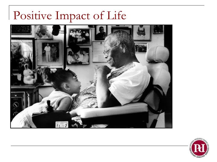Positive Impact of Life