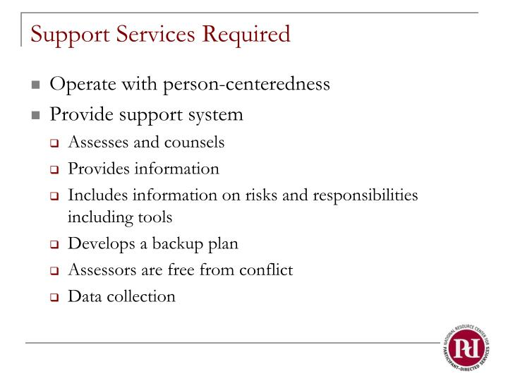 Support Services Required