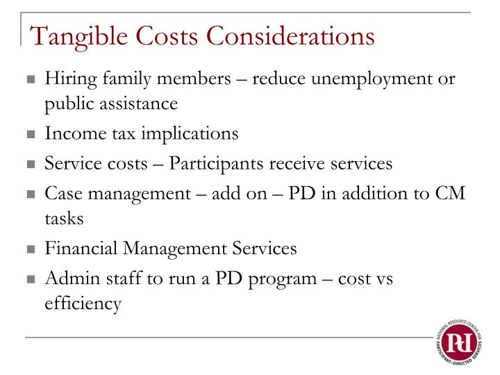 Tangible Costs Considerations