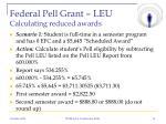 federal pell grant leu calculating reduced awards