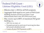 federal pell grant lifetime eligibility used leu